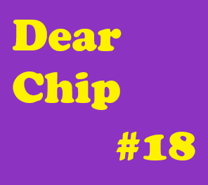 "Dear Chip #18: ""Keep Going; Your Stress Is Temporary"""
